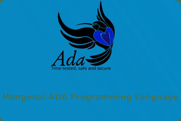 Belajar Ada Programming Language (belajar Bahasa Pemrograman Ada)