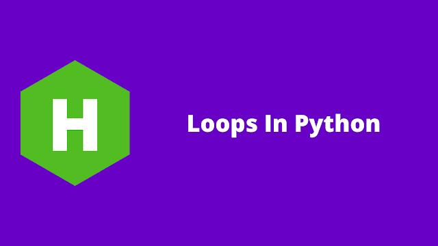 HackerRank Loops in python problem solution