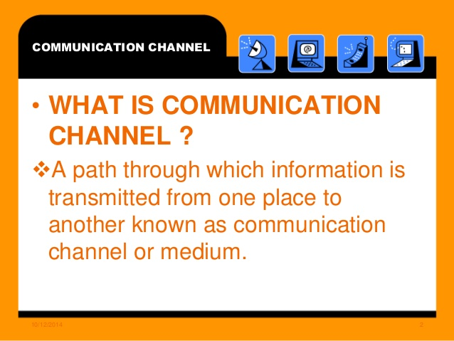 communication channel Internal communications teams must opt for the channel that best serves their given purpose and audience.