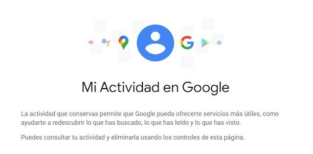 Google My Activity: ¿Qué sabe Google de mi y como eliminarlo?