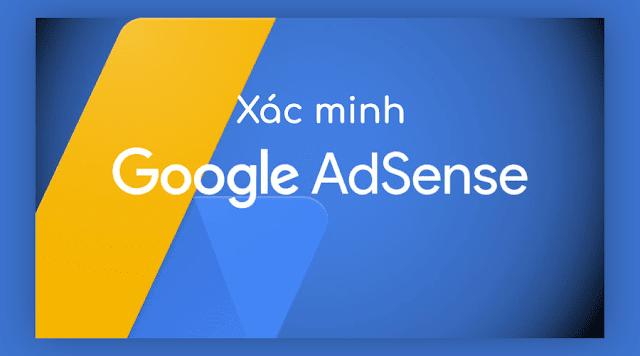 Chia sẻ mẹo xác minh danh tính cho Adsense (GA) thành công 100%