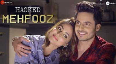 Mehfooz song, hacked movie