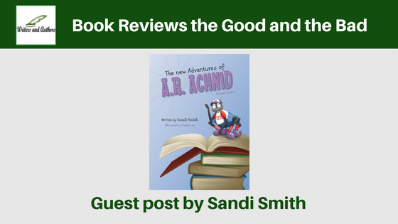 Book Reviews the Good and the Bad, Guest post by Sandi Smith @sandi_author @iReadBookTours