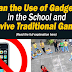 Banning Gadgets and Reviving Traditional Games