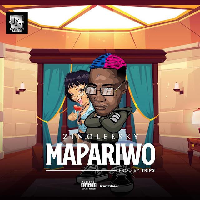 [MUSIC]ZINOLEESKY MAPARIWO MP3