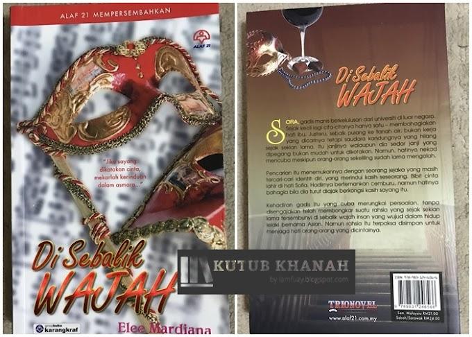 Novel Di Sebalik Wajah By Elee Mardiana