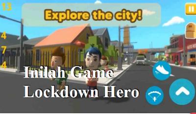 Inilah Game Lockdown Hero