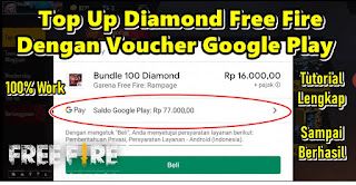 Cara Top Up Diamond Free Fire Dengan Voucher Google Play