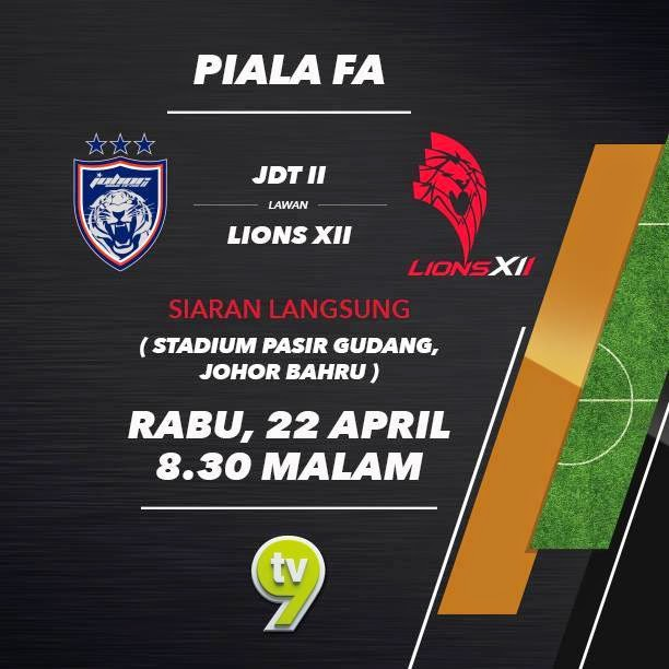live streaming JDT II Vs LIONS XII 22 April 2015