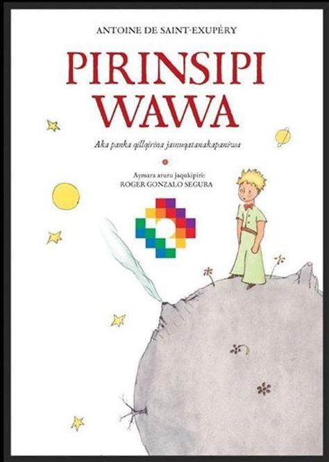 'Pirinsipi Wawa – El Principito' es traducido al aymara
