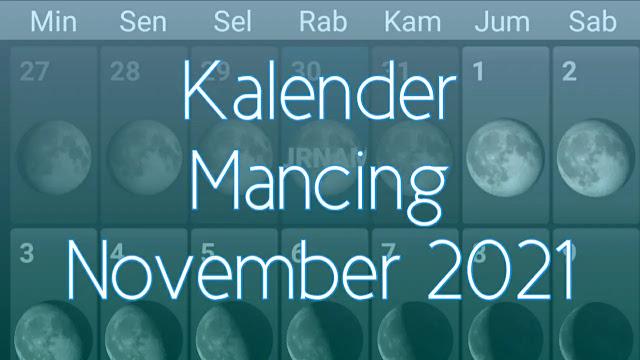 Kalender Mancing Bulan November 2021 Lengkap Waktu dan Fase Bulan
