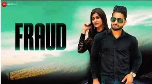 Fraud (फ़्रॉड) Lyrics In Hindi -  ARB - Shweta Chauhan - Prince Mavi - Prax P - Fraud (फ़्रॉड) Lyrics In Hindi -  ARB - Shweta Chauhan - Prince Mavi - Prax P   गायक: ए.आर.बी. संगीत निर्देशक: प्राक्स पी गीतकार: यासी कास्ट: एआरबी, श्वेता चौहान और प्रिंस मावी प्रोडक्शन हाउस: मिथक प्रोडक्शन हाउस निर्माता: वरुण भाटी निर्देशक: प्रम Xpravi          फ़्रॉड लिरिक्स इन हिंदी    हूँ तन गाल वि करदी न  हूँ तन गाल वि करदी न  ओह किन करदी सी मैनु प्यार कूड़े    हूँ तन गाल वि करदी न  ओह किना करदी सी मैनु प्यार कूड़े  जीनी लोड सी मेरी बलिये  जीनी लोड सी मेरी बलिये  ओहना राख्या तू नाल कूड़े    चीट कर गई ऐ मैनु तू  निकली यह फ़्रॉड कूड़े  चीट कर गई ऐ मैनु तू  निकली यह फ़्रॉड कूड़े  चीट कर गई ऐ मैनु तू  निकली यह फ़्रॉड कूड़े    पैसा है तनु पसंद कूड़े  हाय पैसा उत्ते मारदी तू  धोखा तनु मिल जाना जे  धोखा मैनु कर गी तू   सोची नै कड़े टूट व् जानी   यारी तेरी मेरी वे    प्यार नई ओहनू कड़े व् यारों  प्यार नई ओहनू कड़े व् यारों  उसे कर गई ऐ कूड़े    चीट कर गई ऐ मैनु तू  निकली यह फ़्रॉड कूड़े  चीट कर गई ऐ मैनु तू  निकली यह फ़्रॉड कूड़े  चीट कर गई ऐ मैनु तू  निकली यह फ़्रॉड कूड़े    चहिदा नहीं मैनु तेरा प्यार सोह्निये  दूर दूर रख न तू नाल सोह्निये  तेरे मेरे प्यार दी स्टोरी एण्ड नहीं  न कर तू इशार् सोह्निये    चहिदा नहीं मैनु तेरा प्यार सोह्निये  दूर दूर रख न तू नाल सोह्निये  तेरे मेरे प्यार दी स्टोरी एण्ड नहीं   न कर तू इशार् सोह्निये