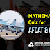 Mathematics Quiz for CDS and AFCAT