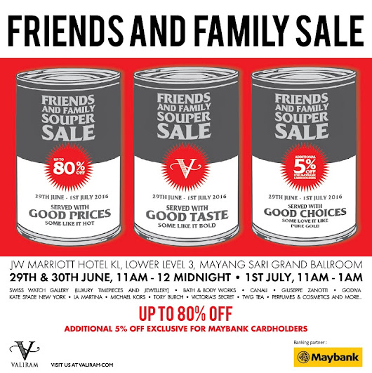 Valiram Friends & Family Sale @ JW Marriott Hotel (29 June - 1 July 2016)