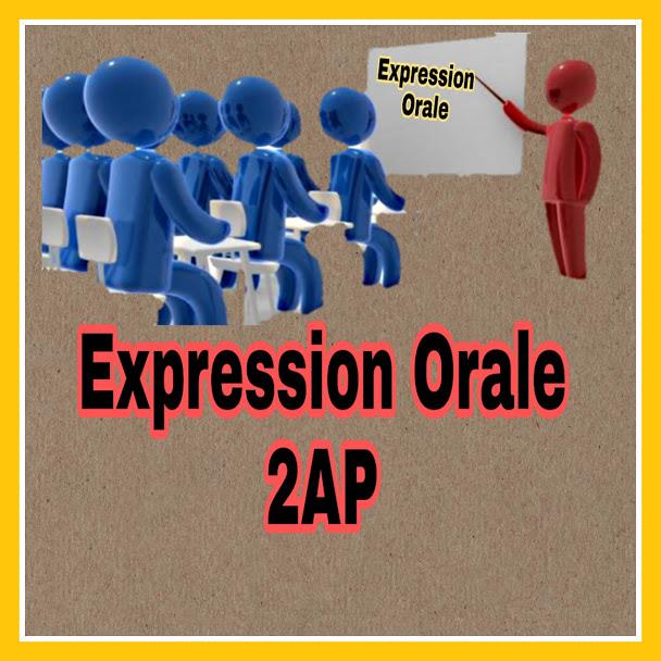 méthodologie de l'expression orale 2AP