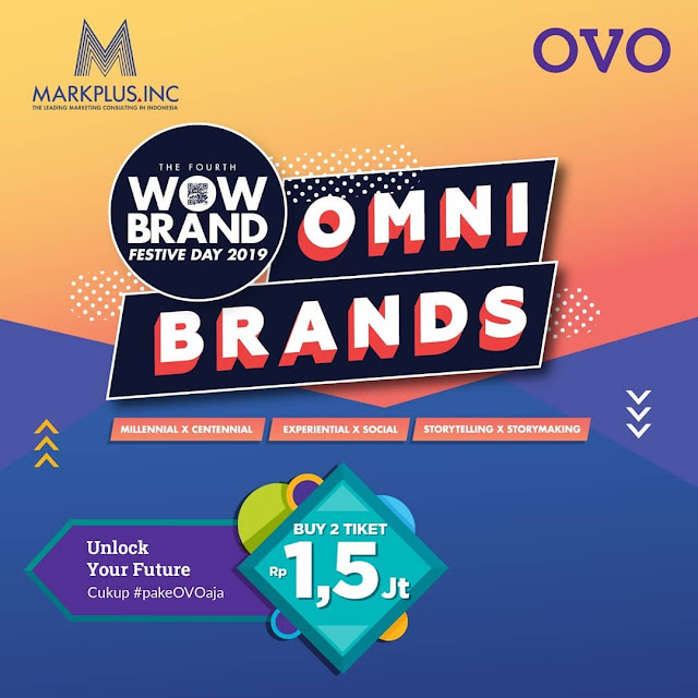 #OVO - #Promo Buy 2 Tiket 2,5Jt Event OMNI BRANDS WOW Brand Festive Day 2019