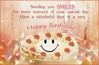 Happy Birthday Wises Cards For friends: sending you smile for every moment of you special,