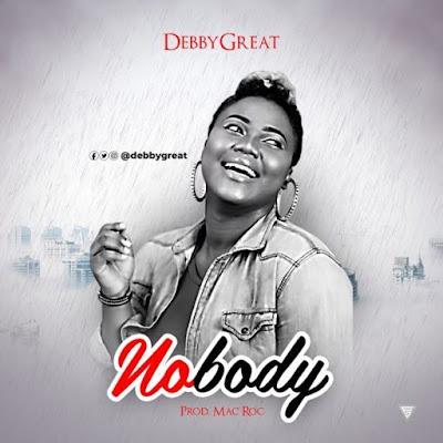 Debbygreat – Nobody