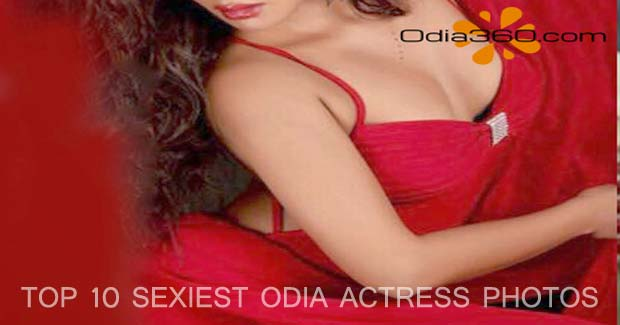 10 Sexiest Photos of Hot Odia Actresses - Ollywood Heroine