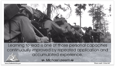 Learning to lead is one of those personal capacities continuously improved by repeated application and accumulated experience. - Michael Useem (crew hiking)