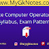 UP Police Computer Operator 2020 - Syllabus, Exam Pattern