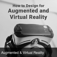 How to design for Augmented & Virtual Reality