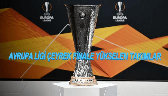 Avrupa Ligi Çeyrek Finale Yükselen Takımlar 2021 Belli Oldu