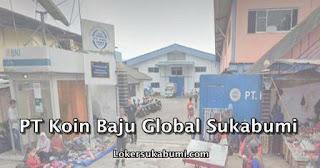 Lowongan Kerja PT Koin Baju Global Sukabumi Terbaru