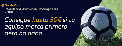 william hill Gol de Oro Clasico Real Madrid vs Barcelona 1 marzo 2020