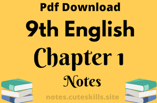 9th Class English Chapter 1 The Saviour of Mankind Notes