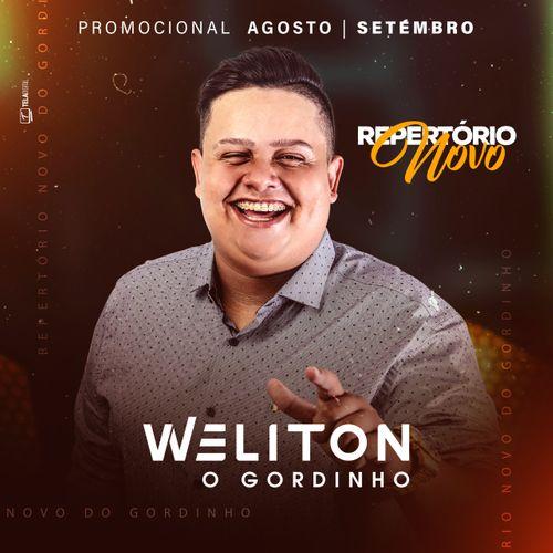 Weliton - O Gordinho - Promocional de Agosto / Setembro - 2020