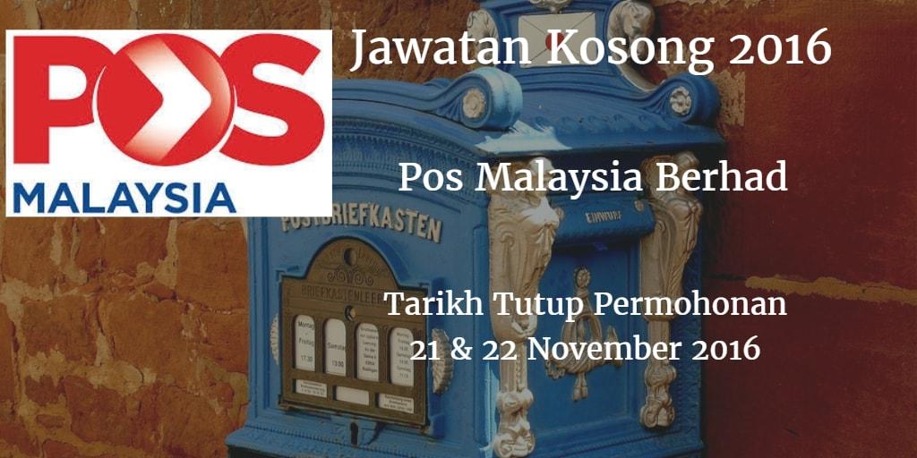 Jawatan Kosong  Pos Malaysia Berhad 21 & 22 November 2016