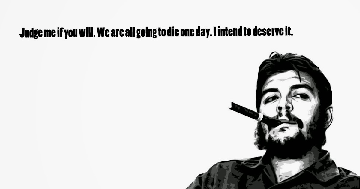 Bubbled Quotes: Che Guevara Quotes and Sayings