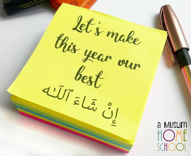 Let's make this year our best yet inshaAllah - a Muslim Homeschool