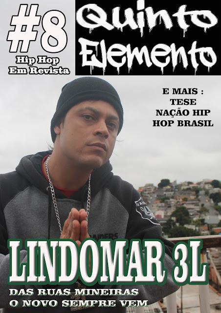 O MC mineiro Lindomar 3L é a capa da 8° edição da Revista 5° Elemento