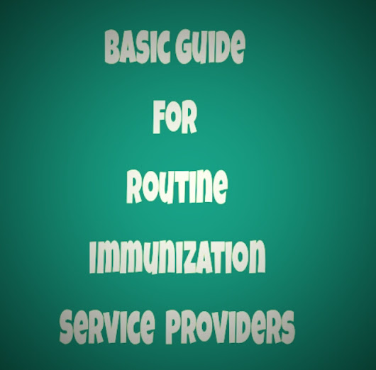 Basic Guide For Routine Immunization Services
