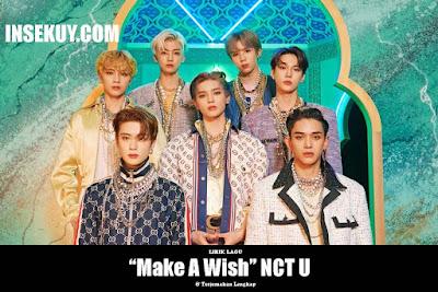 Lirik Lagu 'Make A Wish' NCT U (Birthday Song) & Terjemahan Lengkap