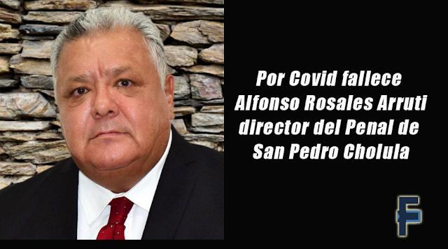 Por Covid fallece director del Penal de San Pedro Cholula