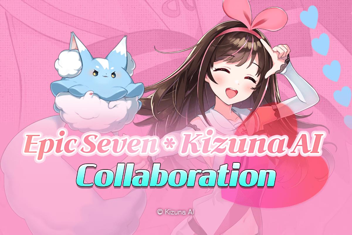Epic Seven x Kizuna AI Collaboration