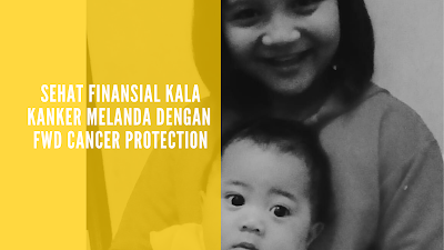 Sehat Finansial dengan FWD Cancer Protection