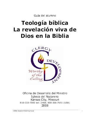 Iglesia Del Nazareno-Teología Bíblica La Revelación Viva De Dios En La Biblia-Guía Del Alumno-