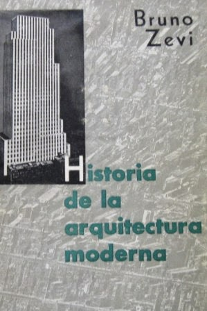 Libros arquitectura historia de la for Historia de la arquitectura moderna