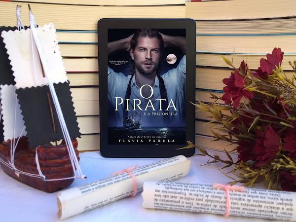 [Resenha] O Pirata e a Prisioneira - Flávia Padula