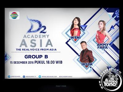 D'Academy Asia 2 Babak 6 Besar Grup B : Weni, Irsya dan Ammy Fara