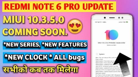 Redmi Note 6 Pro New Update, Redmi Note 6 Pro MIUI 10.3.5.0 update, Redmi Note 6 Pro letest Update, Redmi Note 6 pro Miui 10.3.5.0 update full review, Miui 10.3.5.0 Redmi Note 6 pro features