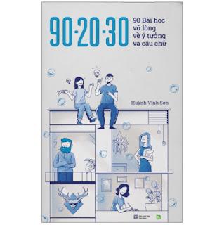 90 - 20 - 30 - 90 Bài Học Vỡ Lòng Về Ý Tưởng Và Câu Chữ - Phiên Bản Limited ebook PDF-EPUB-AWZ3-PRC-MOBI