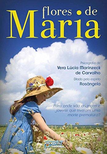 Flores de Maria: Par onde vão as crianças e jovens que tiveram uma morte prematura?