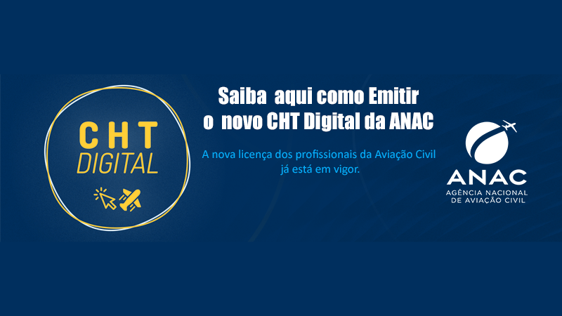 Como Emitir o CHT Digital da ANAC – A nova licença dos profissionais da Aviação Civil já está em vigor | por É MAIS QUE VOAR