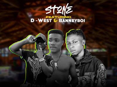 DOWNLOAD MP3: Stone ft D West and Banneyboy - Motivate Me