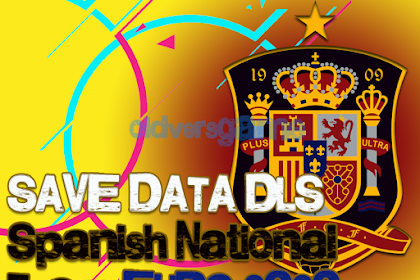 Save Data Dream League Soccer Spanish EURO 2020 Unlimited Coin